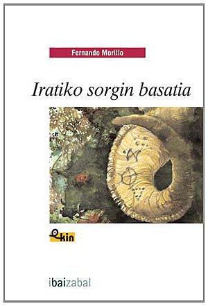 Iratiko sorgin basatia (Ekin) por Fernando Morillo Grande