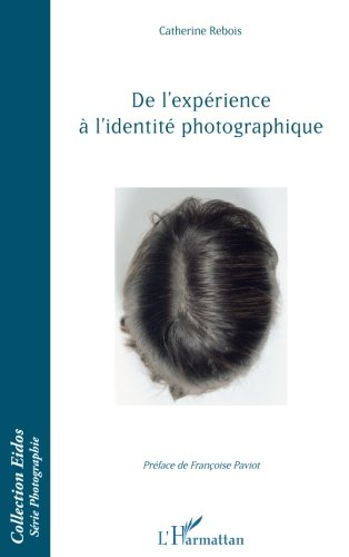 De l'exprience  l'identit photographique.
