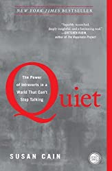 Quiet: The Power of Introverts in a World That Can't Stop Talking by Susan Cain (2013-01-29)