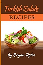 Turkish Salads Recipe by Bryan Rylee (2015-10-12)