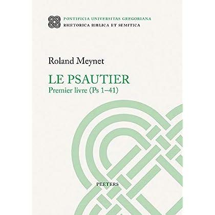 Le Psautier Premier Livre (Ps 1-41)