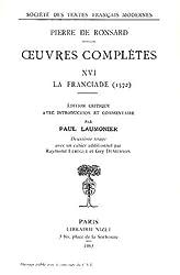 Oeuvres complètes, tome 16 : La Franciade 1572