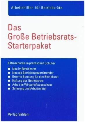 Das große Betriebsrats-Starterpaket: 6 Broschüren im praktischen Schuber