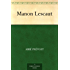Manon Lescaut (English Edition)