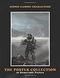 Poster Collection: Iconic Gaming Characters The Master Chief Is The Protagonist And Main Character Gaming