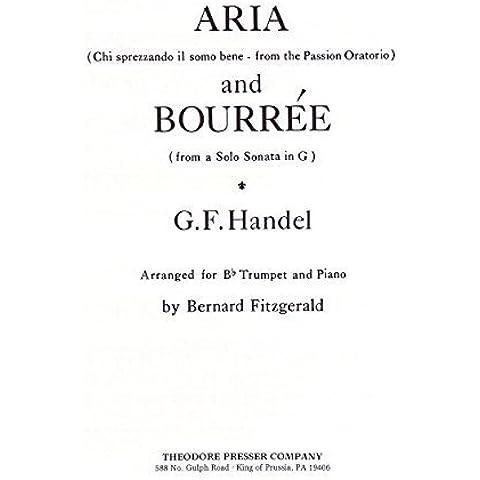 Aria (Chi Sprezzando il Somo Bene - From The Passion Oratorio) and Bourrte ( From a Solo Sonata in G) arranged for B-Flat Trumpet and Piano by Arr. Bernard Fitzgerald (1965) Sheet music