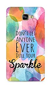 AMEZ dont let anyone dull your sparkle Back Cover For Samsung Galaxy A9
