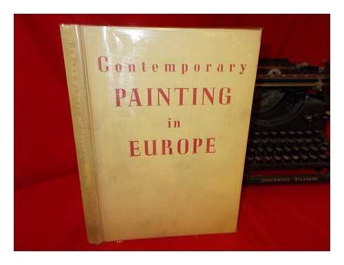 Contemporary painting in Europe / introduction by Anthony Bertram