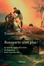 Bonaparte n'est pl