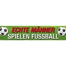 I veri uomini giocare Calcio cartello stradale magnetica in latta 16x 3,5cm STR di M 38