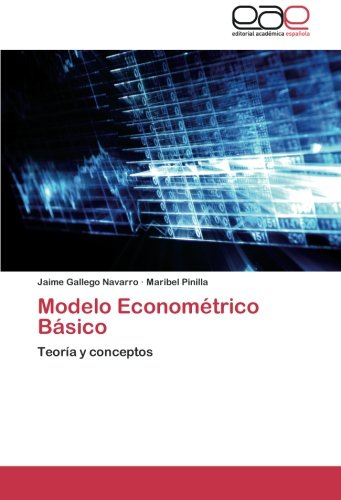 Modelo Econometrico Basico por Gallego Navarro Jaime