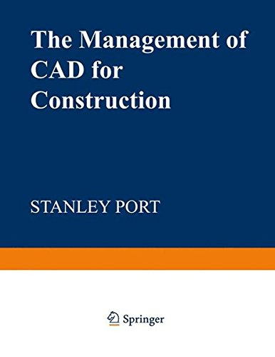 The Management of CAD for Construction