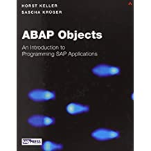 ABAP Objects: Introduction to Programming SAP Applications by Horst Keller (2002-06-24)