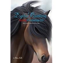 Digital Painting in Adobe Photoshop CC (English Edition)