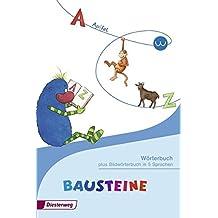 BAUSTEINE Wörterbuch: plus Bildwörterbuch in 5 Sprachen