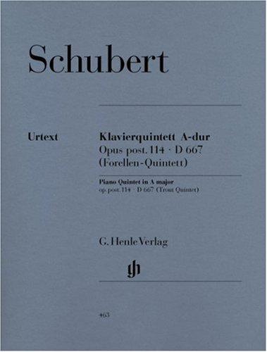 Quintett A-Dur op. 114 D 667 (Forellen-Quintett). Violine, Viola, Violoncello, Kontrabass, Klavier