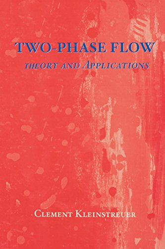 Two-Phase Flow: Theory and Applications