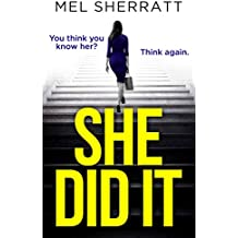 She Did It: Psychological suspense full of secrets, lies and betrayal