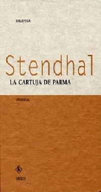 La cartuja de parma (VARIOS GREDOS) por Stendhal