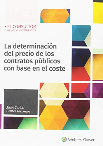 Determinación del precio de los contratos públicos con base en el coste,La