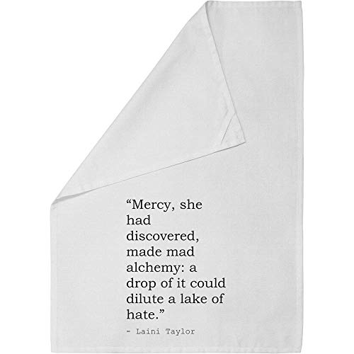Stamp Press 'Mercy, she had discovered, made mad alchemy: a drop of it could dilute a lake of hate.' Quote by Laini Taylor Cotton Tea Towel / Dish Cloth (TW00010677)