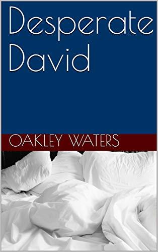 Desperate David (English Edition)