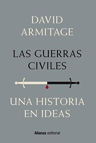 Las guerras civiles (Alianza Ensayo) por David Armitage