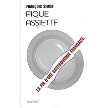 Pique-assiette : La fin d'une gastronomie française