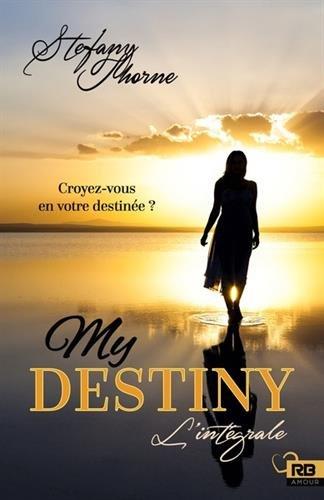 My Destiny : intégrale