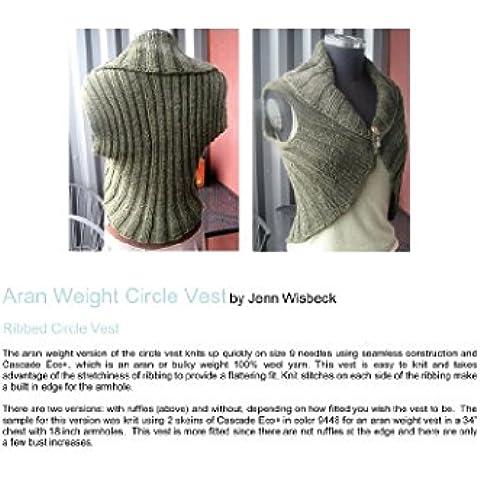 Circle Vest Aran Weight Knitting Pattern (English Edition)