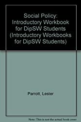 Social Policy: Introductory Workbook for DipSW Students (Introductory Workbooks for DipSW Students)
