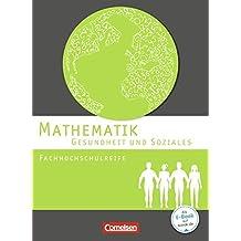 Mathematik - Fachhochschulreife - Gesundheit und Soziales - Schülerbuch