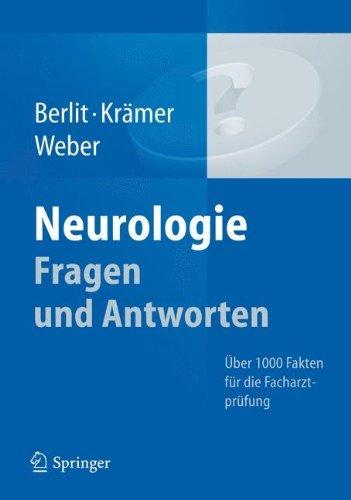 Neurologie Fragen und Antworten: ????ber 1000 Fakten f????r die Facharztpr????fung (German Edition) by Peter Berlit (2012-09-21)
