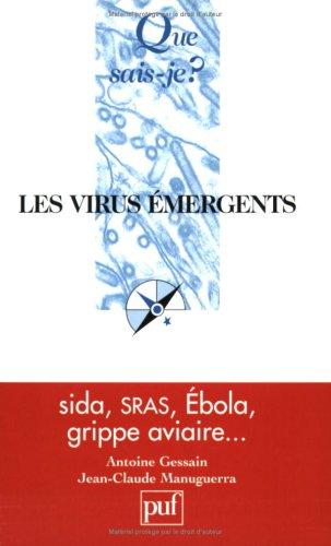 Les virus émergents par Antoine Gessain, Jean-Claude Manuguerra