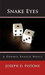 Snake Eyes: A Donnie Brasco Novel