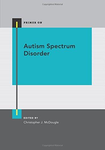 AUTISM SPECTRUM DISORDER P (Primer On)