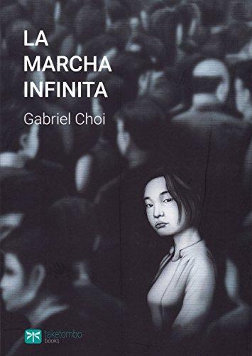 La marcha infinita (Títulos propios)