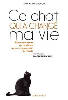 Ce chat qui a changé ma vie (Nature)