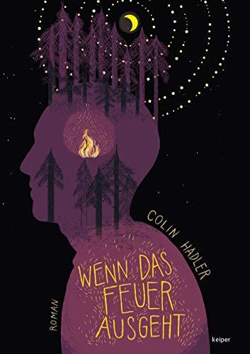Buchseite und Rezensionen zu 'Wenn das Feuer ausgeht' von Colin Hadler