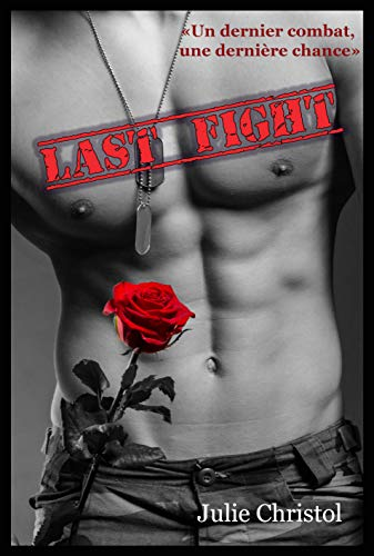 Last Fight: dark romance par Julie Christol