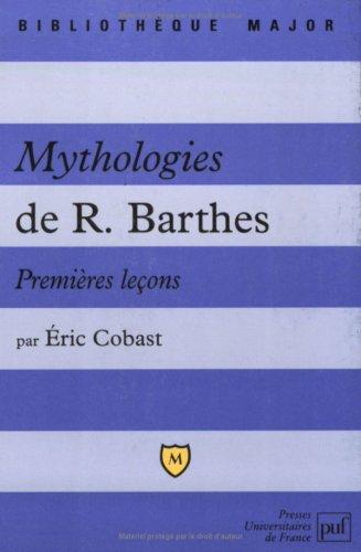 Mythologies de Roland Barthes : Premières leçons
