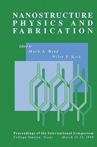 Nanostructure Physics and Fabrication: Proceedings of the International Symposium, College Station, Texas, March 13*b115, 1989. (English Edition) (Texas Tech Elektrotechnik)