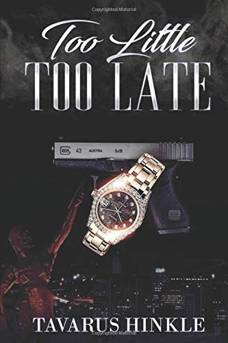 Too Little Too Late -