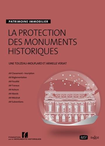 La protection des monuments historiques - 1re édition