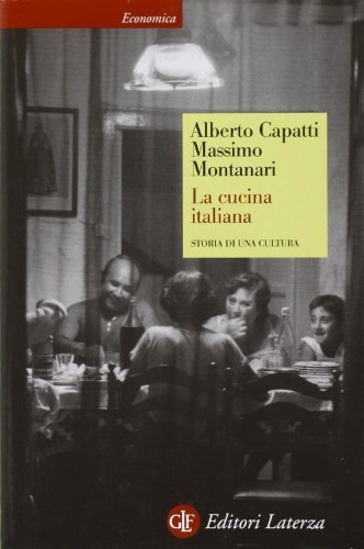 La cucina italiana. Storia di una cultura by Alberto Capatti, Massimo Montanari (2006) Perfect Paperback