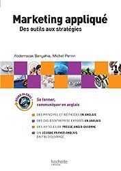 Marketing appliqué : Des outils aux stratégies