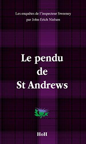 le-pendu-de-st-andrews-les-enquetes-de-linspecteur-sweeney-t-12
