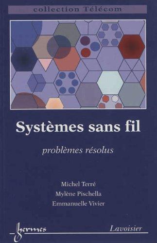 Systèmes sans fil : Problèmes résolus