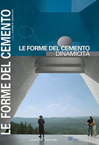 Le forme del cemento. Dinamicit
