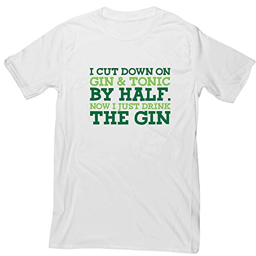 Hippowarehouse Cut Down On Gin and Tonic by Half. Now i Just Drink Gin Unisex Short Sleeve t-Shirt (Specific Size Guide In Description)